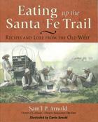 Eating Up the Santa Fe Trail
