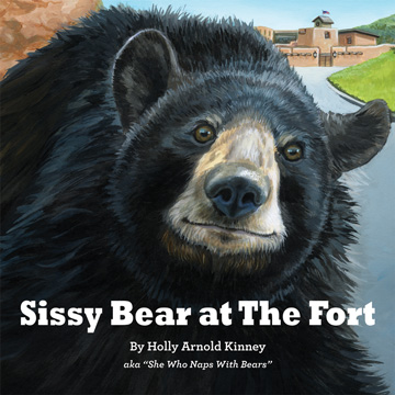Book Cover: Sissy Bear at The Fort