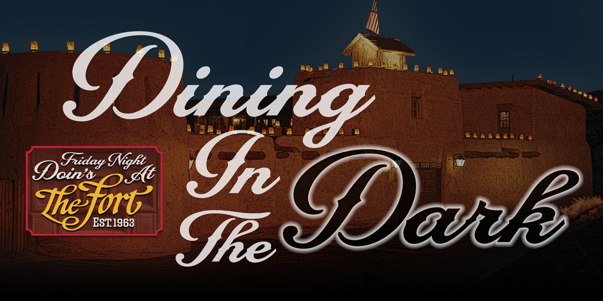 Dining in the Dark at The Fort